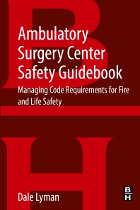 Cover image for Ambulatory Surgery Center Safety Guidebook