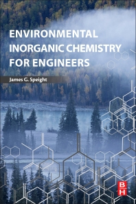 Cover image for Environmental Inorganic Chemistry for Engineers