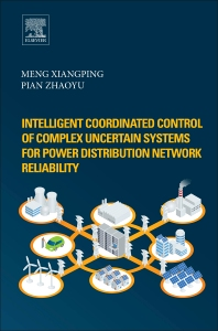 Cover image for Intelligent Coordinated Control of Complex Uncertain Systems for Power Distribution and Network Reliability