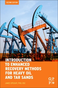 Cover image for Introduction to Enhanced Recovery Methods for Heavy Oil and Tar Sands