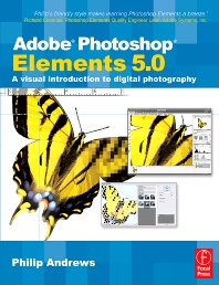 Adobe Photoshop Elements 5.0 - 1st Edition - ISBN: 9780240520490