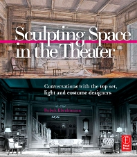 Sculpting Space in the Theater