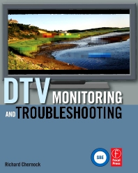 DTV Monitoring and Troubleshooting