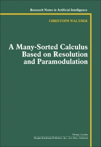 A Many-Sorted Calculus Based on Resolution and Paramodulation - 1st Edition - ISBN: 9780273087182, 9781483258935