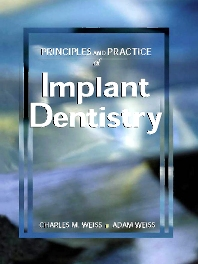 Principles and Practice of Implant Dentistry - 1st Edition - ISBN: 9780323007672, 9780323077897