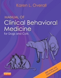 Cover image for Manual of Clinical Behavioral Medicine for Dogs and Cats