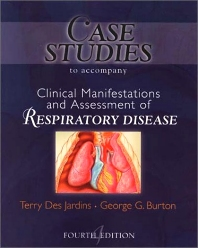 Case Studies to Accompany Clinical Manifestation and Assessment of Respiratory Disease - 2nd Edition - ISBN: 9780323010757