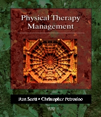 Physical Therapy Management - 1st Edition - ISBN: 9780323011143, 9780323092036