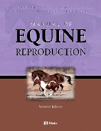Manual of Equine Reproduction - 2nd Edition - ISBN: 9780323017138