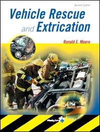 Vehicle Rescue and Extrication - 2nd Edition - ISBN: 9780323018333