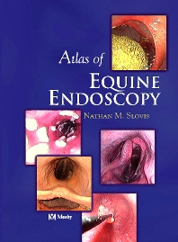 Atlas of Equine Endoscopy