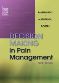 Decision Making in Pain Management - 2nd Edition - ISBN: 9780323019743, 9780323070157