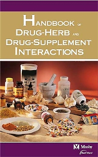 Mosby's Handbook of Drug-Herb and Drug-Supplement Interactions - 1st Edition - ISBN: 9780323020145