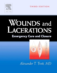 Wounds and Lacerations - 3rd Edition - ISBN: 9780323023078