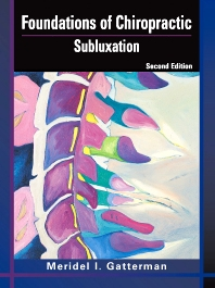 Foundations of Chiropractic, 2nd Edition,Meridel Gatterman,ISBN9780323026482