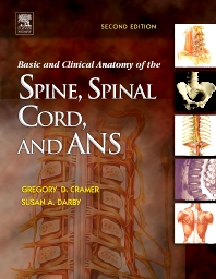 Cover image for Basic and Clinical Anatomy of the Spine, Spinal Cord, and ANS