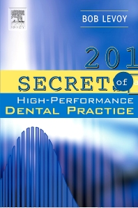 Cover image for 201 Secrets of a High-Performance Dental Practice