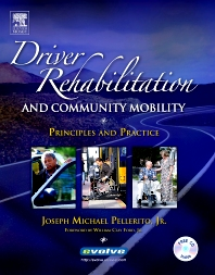 Driver Rehabilitation and Community Mobility - 1st Edition - ISBN: 9780323029377, 9780323062589