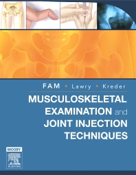 Cover image for Musculoskeletal Examination and Joint Injections Techniques