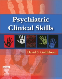 Psychiatric Clinical Skills - 1st Edition - ISBN: 9780323031233, 9780323070430