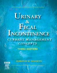 Urinary & Fecal Incontinence - 3rd Edition - ISBN: 9780323031356, 9780323113571