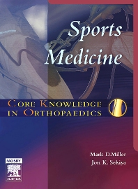 Core Knowledge in Orthopaedics: Sports Medicine - 1st Edition - ISBN: 9780323031387, 9780323076326