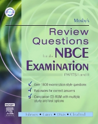 Mosby's Review Questions for the NBCE Examination: Parts I and II - 1st Edition