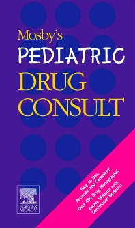 Mosby's Pediatric Drug Consult