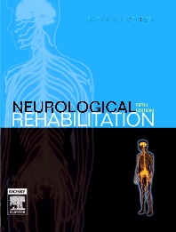 Neurological Rehabilitation - 5th Edition - ISBN: 9780323033060, 9780323062206
