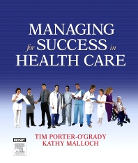 Managing For Success in Health Care