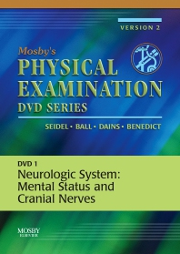 Mosby's Physical Examination Video Series: DVD 1: Neurologic System: Mental Status and Cranial Nerves, Version 2, 1st Edition,Henry Seidel,Jane Ball,Joyce Dains,G. William Benedict,ISBN9780323035118