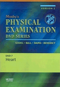 Mosby's Physical Examination Video Series: DVD 7: Heart, Version 2, 1st Edition,Henry Seidel,Jane Ball,Joyce Dains,G. William Benedict,ISBN9780323035170