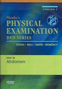 Mosby's Physical Examination Video Series: DVD 10: Abdomen, Version 2, 1st Edition,Henry Seidel,Jane Ball,Joyce Dains,G. William Benedict,ISBN9780323035200