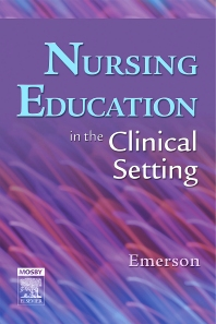 Cover image for Nursing Education in the Clinical Setting