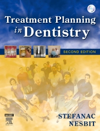 Treatment Planning in Dentistry, 2nd Edition,Stephen Stefanac,Samuel Nesbit,ISBN9780323036979