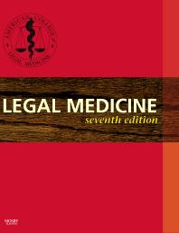 Legal Medicine - 7th Edition - ISBN: 9780323037532, 9780323076074