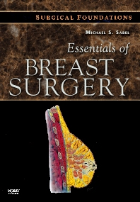 Cover image for Essentials of Breast Surgery: A Volume in the Surgical Foundations Series