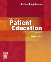The Practice of Patient Education - 10th Edition - ISBN: 9780323039055, 9780323092890