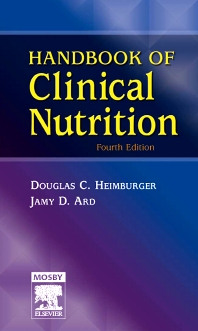 Handbook of Clinical Nutrition, 4th Edition,Douglas Heimburger,Jamy Ard,ISBN9780323039529