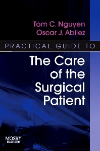 Cover image for Practical Guide to the Care of the Surgical Patient