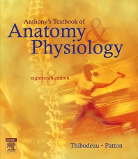 Anthony's Textbook of Anatomy & Physiology, 18th Edition,Gary Thibodeau,Kevin Patton,ISBN9780323039826