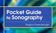Pocket Guide to Sonography - 1st Edition - ISBN: 9780323040181, 9780323080224