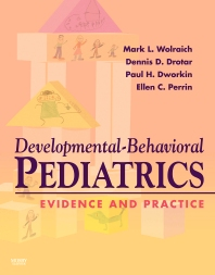 Developmental-Behavioral Pediatrics:  Evidence and Practice - 1st Edition - ISBN: 9780323040259, 9780323070706