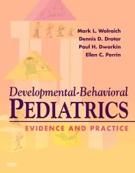 Cover image for Developmental-Behavioral Pediatrics:  Evidence and Practice