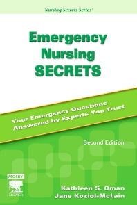 Emergency Nursing Secrets - 2nd Edition - ISBN: 9780323040327, 9780323079457