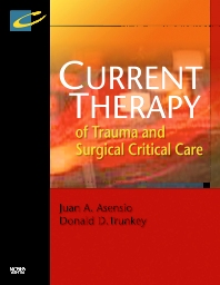 Current Therapy of Trauma and Surgical Critical Care - 1st Edition - ISBN: 9780323044189, 9780323070867