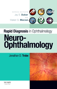 Rapid Diagnosis in Ophthalmology Series: Neuro-Ophthalmology - 1st Edition - ISBN: 9780323044561, 9780323070911