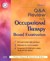 Mosby's Q & A Review for the Occupational Therapy Board Examination - 1st Edition - ISBN: 9780323044592, 9780323167987