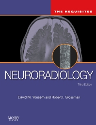 Neuroradiology: The Requisites - 3rd Edition - ISBN: 9780323080385