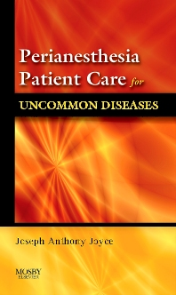 Cover image for Perianesthesia Patient Care for Uncommon Diseases